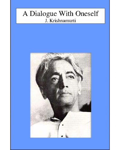 A-Dialogue-With-Oneself-by-J.-Krishnamurti