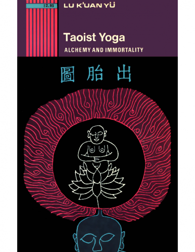 Lu-K-Uan-Yu-Taoist-Yoga-Alchemy-and-Immortality